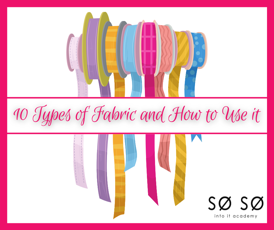 10 Types of Fabric and how to use it