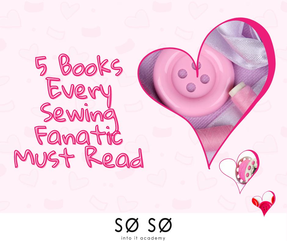 5 books every sewing fanatic must read